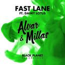 Fast Lane (feat. Daimy Lotus)/Alvar & Millas