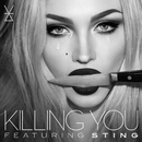 Killing You (feat. Sting)/Ivy Levan