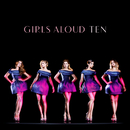 Ten (Deluxe Edition)/Girls Aloud