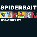 Greatest Hits/Spiderbait
