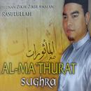 Alunan Zikir-Zikir Amalan Rasulullah Al-Ma'Thurat Sughra/Bazli Hazwan