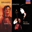 Brahms: Violin Sonatas Nos. 1-3/Pamela Frank, Peter Serkin