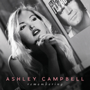 Remembering/Ashley Campbell