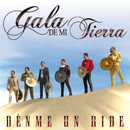Dénme Un Ride/Gala De Mi Tierra