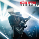 Mission: Impossible Theme/MIYAVI vs TAKESHI HOSOMI