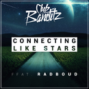Connecting Like Stars (feat. Radboud)/Club Banditz