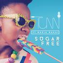 Sugar Free (feat. Nadia Nakai)/Tumi