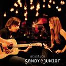 Acústico (Live)/Sandy & Junior