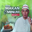 Adab Makan Dan Minum Bahagian 1/Ustaz Wan Shonor Bani Leman