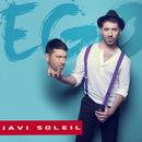 Ego/Javi Soleil