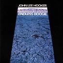 Endless Boogie (Reissue)/John Lee Hooker