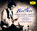Massenet: Werther/Rolando Villazón, Sophie Koch, Audun Iversen, Eri Nakamura, Orchestra of the Royal Opera House, Covent Garden, Antonio Pappano