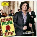 ¡México!/Rolando Villazón, Bolivar Soloists