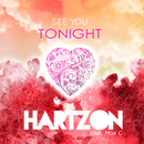 See You Tonight (feat. Max C)/Hartzon