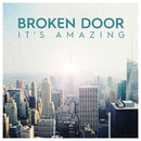 It's Amazing/Broken Door