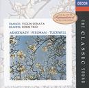 Brahms: Horn Trio / Franck: Violin Sonata/Barry Tuckwell, Itzhak Perlman, Vladimir Ashkenazy