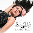 La Botella (feat. DCS)/Krisha