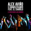 Levantando Las Manos (feat. El Simbolo)/Alex Aviño, Carmelo Blanco