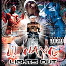 Lights Out/Lil Wayne
