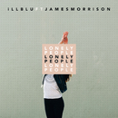 Lonely People (feat. James Morrison)/iLL BLU