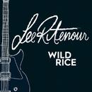Wild Rice/リー・リトナー