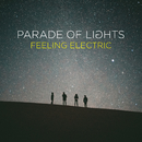 Feeling Electric/Parade Of Lights