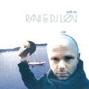 Nok En/Ravi, DJ Løv