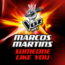 Someone Like You (La Voz 2015)/Marcos Martins