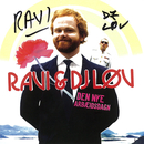 Den Nye Arbæidsdagn/Ravi, DJ Løv