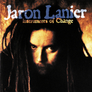Lanier: Instruments of Change (feat. Jaron Lanier)/Jaron Lanier
