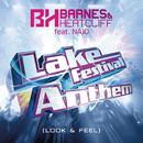 Lake Festival Anthem (Look & Feel) (feat. NAJO)/Barnes & Heatcliff