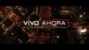 Vivo Ahora/Cali Y El Dandee featuring Lucas Arnau