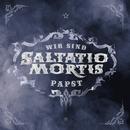 Wir sind Papst/Saltatio Mortis