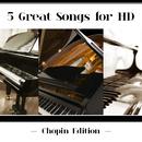 ハイレゾで聴くショパン(Chopin Edition)/Martha Argerich, Benjamin Grosvenor, Rafal Blechacz