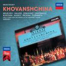 Mussorgsky: Khovanshchina/Bulat Minjelkiev, Vladimir Galusin, Nikolai Ohotnikov, Olga Borodina, Kirov Orchestra, St Petersburg, Valery Gergiev