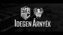 Idegen árnyék teaser/Dynamic featuring G.w.M.