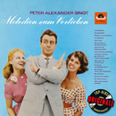Peter Alexander singt Melodien zum Verlieben (Originale)/Peter Alexander