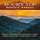 Rocky Top: Mountain Jamboree/Jim Hendricks