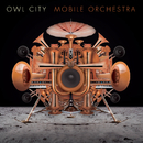 Mobile Orchestra (Track By Track Commentary)/Owl City