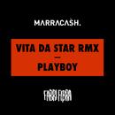 Vita Da Star RMX / Playboy/Marracash, Fabri Fibra