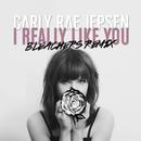 I Really Like You(Bleachers Remix)/Carly Rae Jepsen
