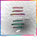 Waiting For Love (Remixes)/Avicii
