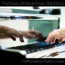 The Music Of Patrick Doyle: Solo Piano/Patrick Doyle