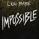 Impossible/LION BABE