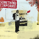 North/Something Corporate