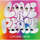 Love & Peace/CROSS GENE
