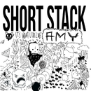 Amy/Short Stack