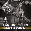 Let's Ride/Easton Corbin