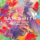 Lay Me Down (Flume Remix)/Sam Smith