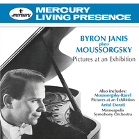 Byron Janis Plays Moussorgsky: Pictures At An Exhibition/Byron Janis, Minneapolis Symphony Orchestra, Antal Dorati